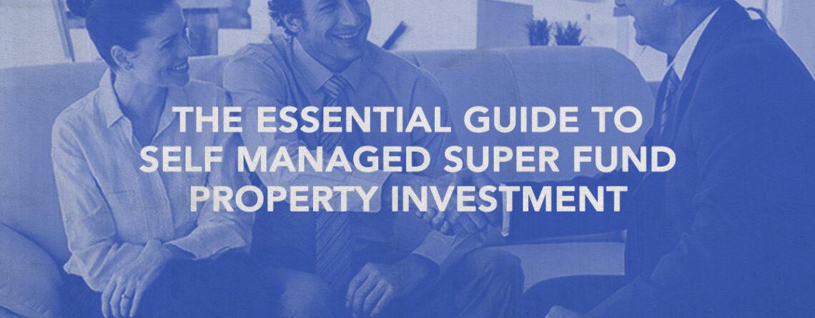 self managed super fund property