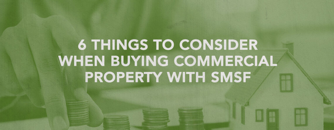 buying commercial property with smsf
