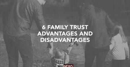 family trust advantages and disadvantages
